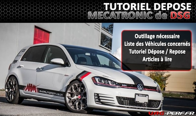 tutoriel d pose repose de la mecatronic de boite dsg sur vw golf 7 vag perf. Black Bedroom Furniture Sets. Home Design Ideas